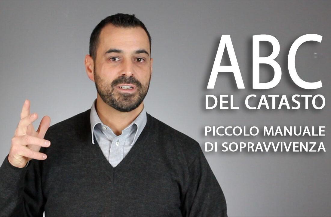 l'ABC del CATASTO, CHE COS'E' E COSA TI SERVE SAPERE ...